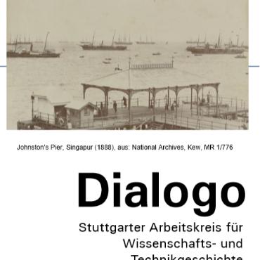 Dr. Felix Mauch (Technische Universität München):   Spur der Ströme.  Singapur als logistische Stadt, 1850-1940  Dialogo-Flyer zum Vortrag vom 22.01.2019