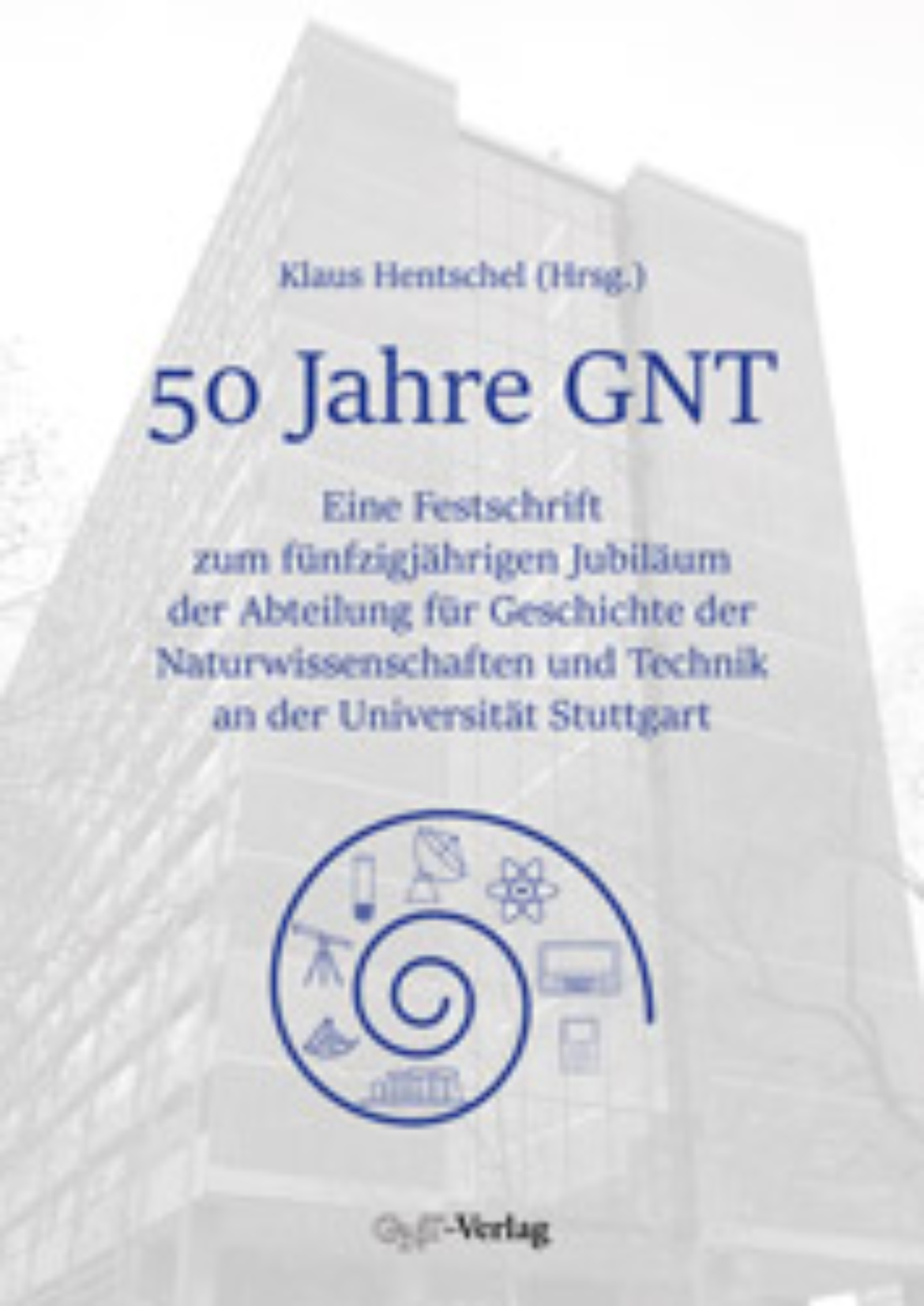 Festschrift zum 50jährigen Jubiläum der GNT 2018 (c)