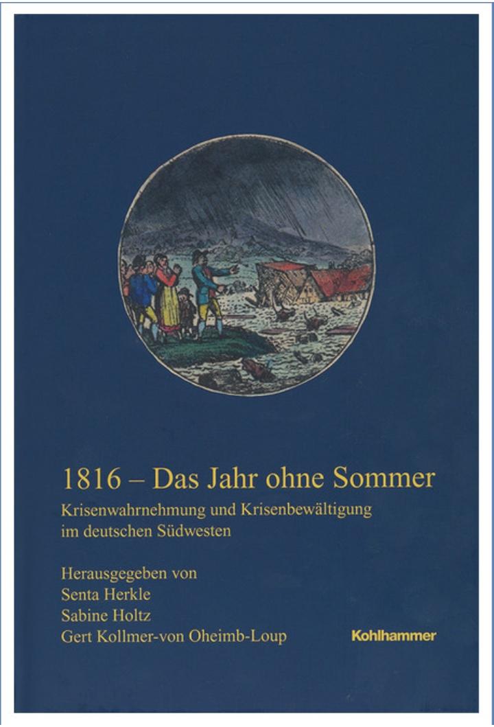 1816 - Das Jahr ohne Sommer. (c) Kohlhammer Verlag, Stuttgart.
