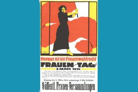 Plakat der Frauenbewegung zum Frauentag 8. März 1914.