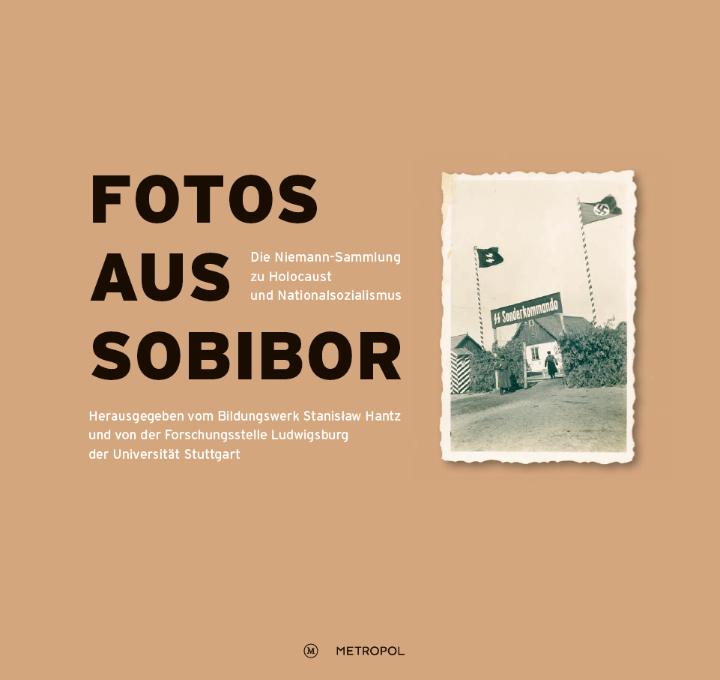 Fotos aus Sobibor (c) © Metropol Verlag